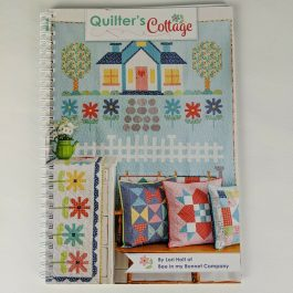 Quilter's Cottage by Lori Holt of Bee in My Bonnet Quilt Pattern Book Spiral Bound